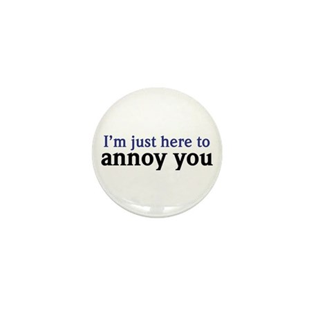 Annoy You Mini Button (10 pack)