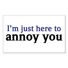 Annoy You Decal