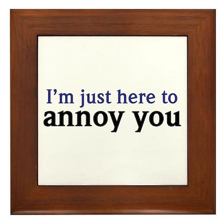 Annoy You Framed Tile