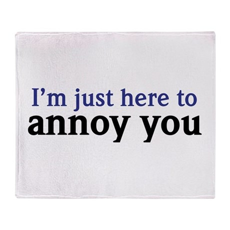 Annoy You Throw Blanket