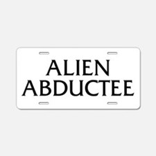 Alien Abductee Aluminum License Plate
