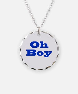 Oh Boy Necklace