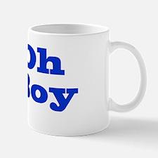 Oh Boy Mug