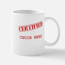 Certified Choir Nerd Mug