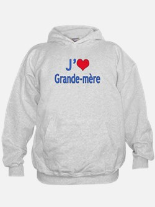 I Love Grandma (French) Hoodie