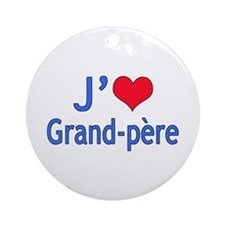 I Love Grandpa (French) Ornament (Round)