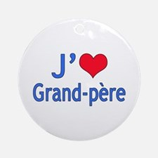 I Love Grandpa (French) Ornament (Round)