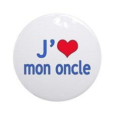 I Love Uncle (French) Ornament (Round)