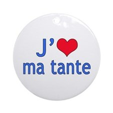 I Love Aunt (French) Ornament (Round)