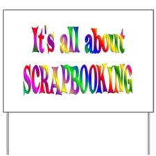 About Scrapbooking Yard Sign