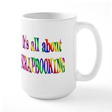 About Scrapbooking Coffee Mug