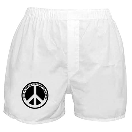 Peace Through Superior Firepower Boxer Shorts
