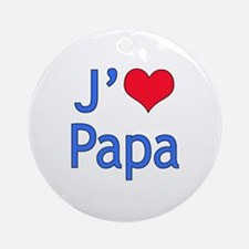 I Love Dad (French) Ornament (Round)
