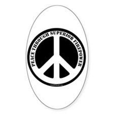 Peace Through Superior Firepower Oval Decal