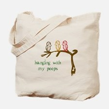 Hanging With My Peeps Tote Bag