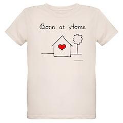 Born at Home T-Shirt