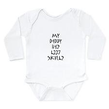 l33t daddy Long Sleeve Infant Bodysuit