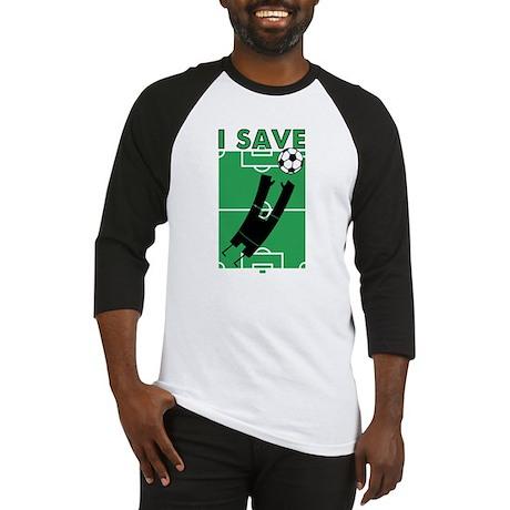 Soccer I Save Baseball Jersey