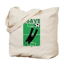 Soccer I Save Tote Bag