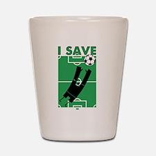 Soccer I Save Shot Glass