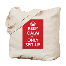 Keep Calm it's Only Spit-Up Tote Bag