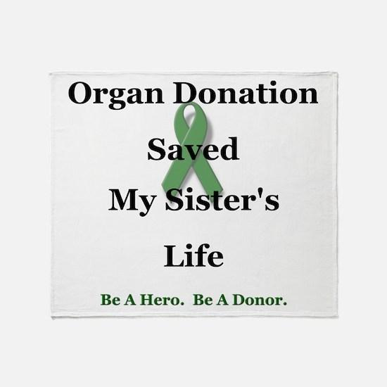 Sister Transplant Throw Blanket
