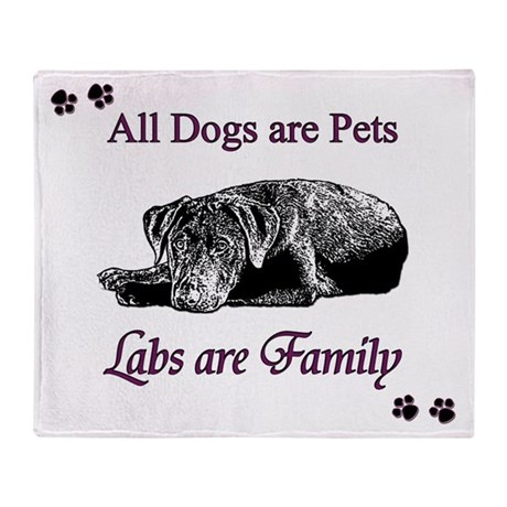 Labs are Family Throw Blanket