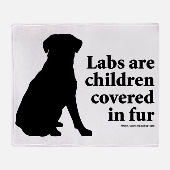 Lab are Fur Children Throw Blanket