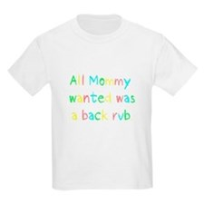 All Mommy Wanted Pastel T-Shirt