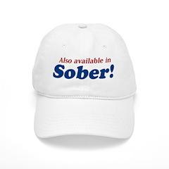Available in Sober Baseball Cap