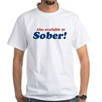 Available in Sober White T-Shirt
