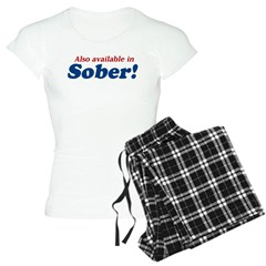 Available in Sober Pajamas