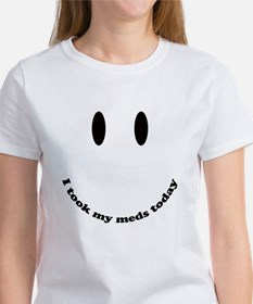I took my meds today Tee