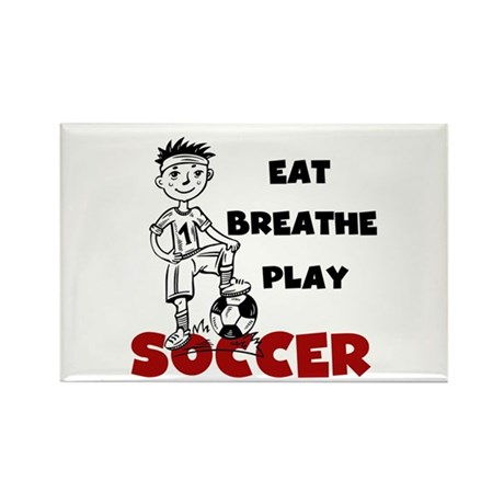 Eat Breathe Play Soccer Rectangle Magnet