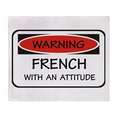 Attitude French Throw Blanket