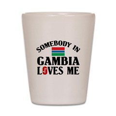 Somebody In Gambia Shot Glass
