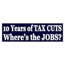 Where's the Jobs?? Bumper Sticker