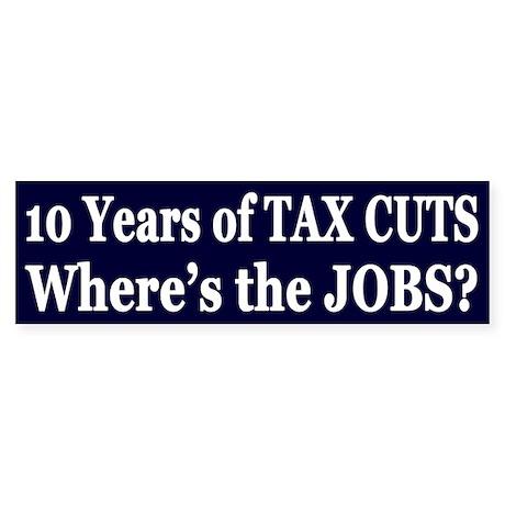 Where's the Jobs?? Sticker (Bumper)