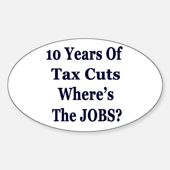 Where's the Jobs?? Sticker (Oval)