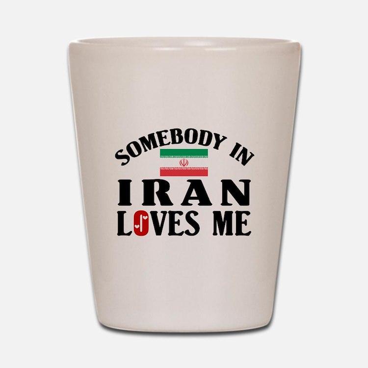 Somebody In Iran Shot Glass