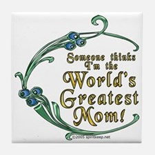 World's Greatest Mom! Tile Coaster