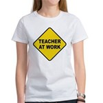 Teacher At Work Women's T-Shirt