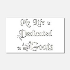 Dedicated to Goats Car Magnet 12 x 20