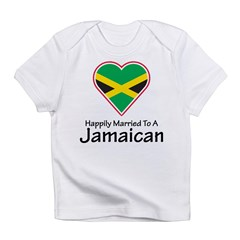 Happily Married Jamaican Infant T-Shirt