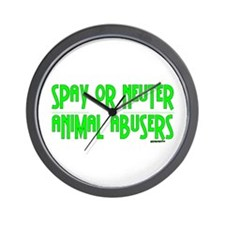 Spay or Neuter Animal Abusers Wall Clock