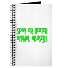 Spay or Neuter Animal Abusers Journal