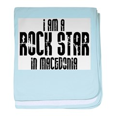 Rock Star In Macedonia baby blanket