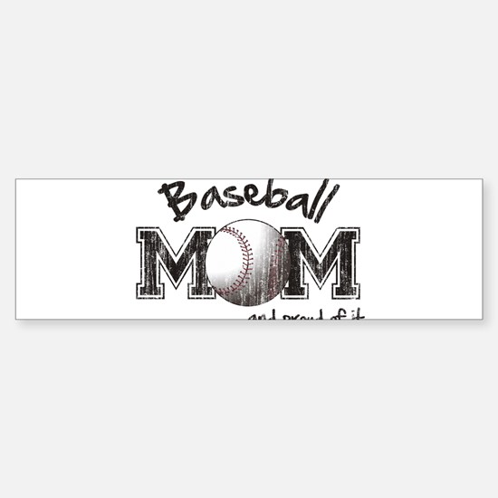 Baseball Mom...and proud of it Bumper Car Car Sticker