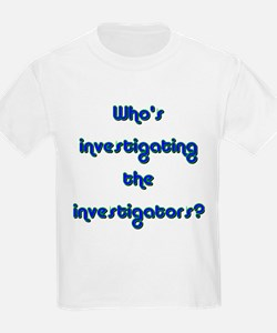 Who's investigating the inves Kids T-Shirt