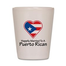 Happily Married Puerto Rican Shot Glass
